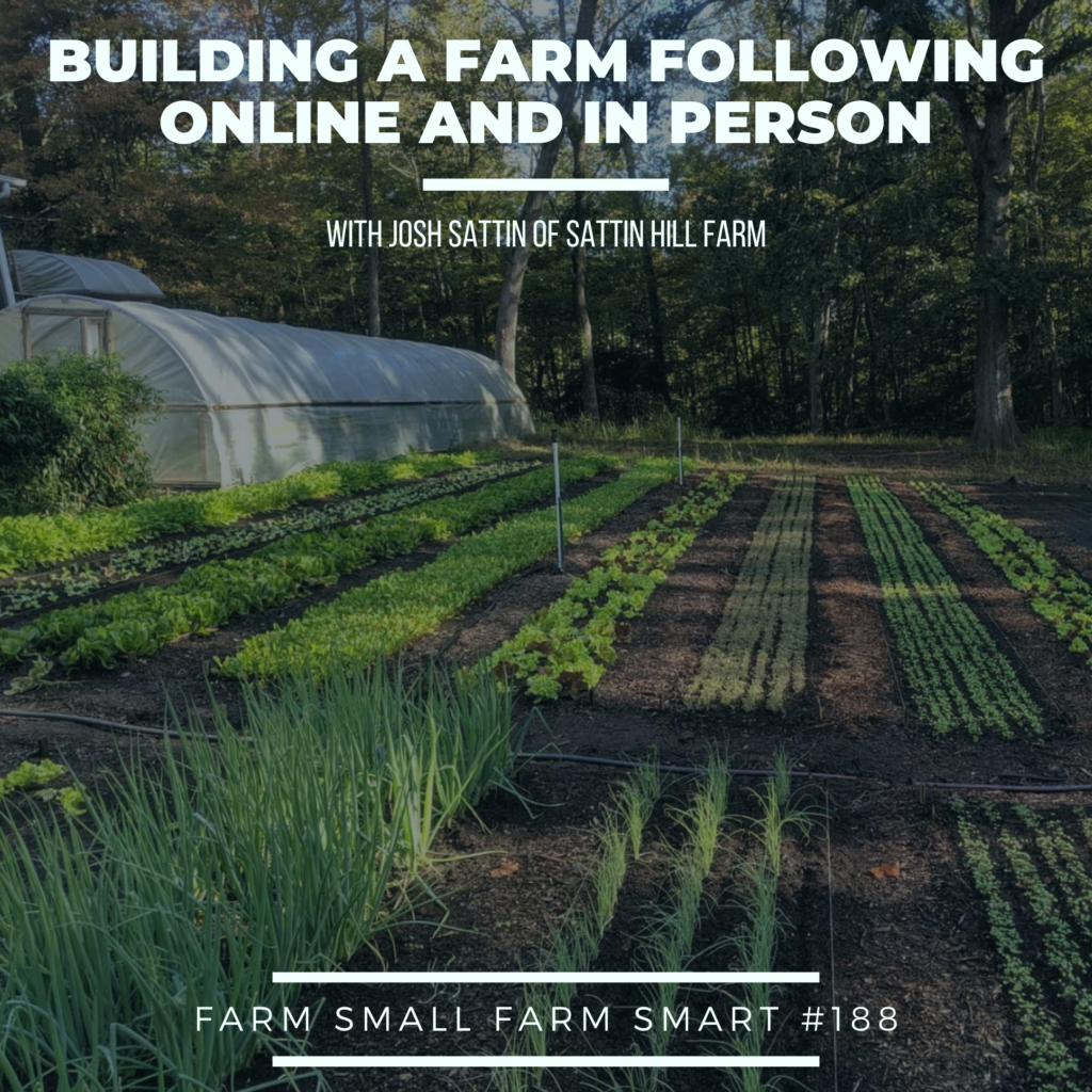 Farm Small Farm Smart podcast with Diego Footer