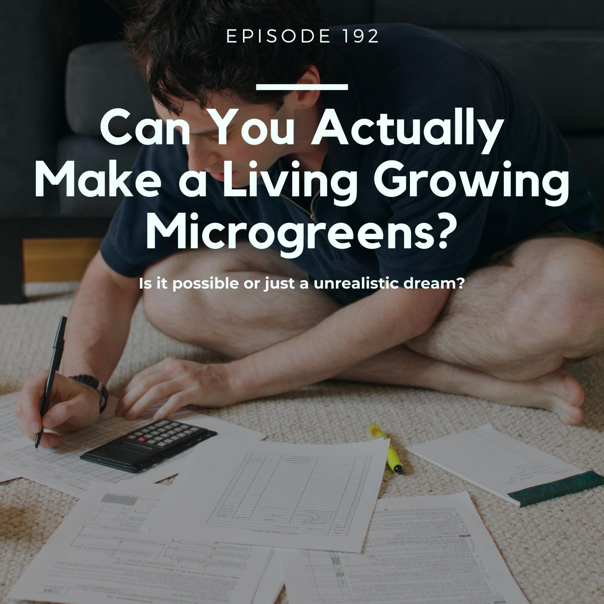 Farm Podcast Growing Microgreens